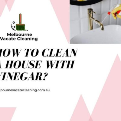 How to clean a house with Vinegar